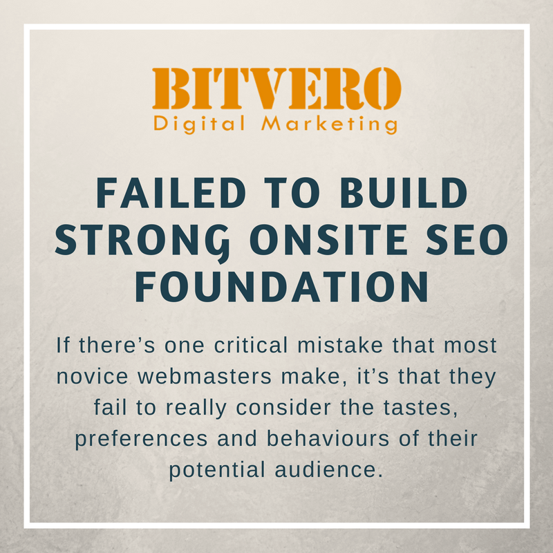 Failed to build Strong Onsite SEO foundation